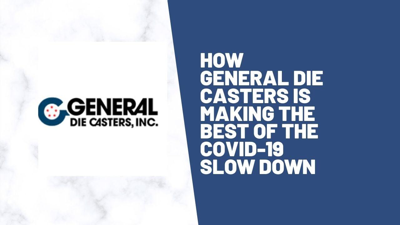 General Die Casters covid blog  (3)